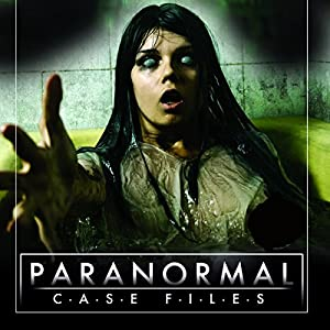 Paranormal Case Files: Ghost Investigations Radio/TV Program
