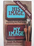 His Image...My Image Leader's Guide, Bob Massie, 0898400988