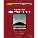 Applied Cryptography: Protocols, Algorithms and Source Code in C by Bruce Schneier (Special Edition, 15 May 2015) Hardcover