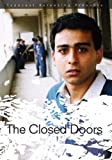 Closed Doors, The