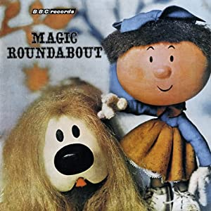 Vintage Beeb: The Magic Roundabout Radio/TV Program