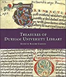 Front cover for the book Treasures of Durham University Library by Richard Gameson