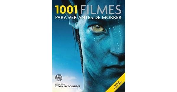 1001 Filmes Para Ver Antes De Morrer 2012 Pdf