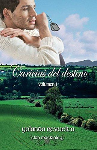 Caricias del destino (Clan MacKinlay) (Volume 1) (Spanish Edition)