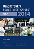 Blackstone's Police Investigators' Q and A 2014, Connor, Paul, 0199684510