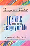 img - for Therapy in a Nutshell: 10 Simple Lessons That Will Change Your Life book / textbook / text book