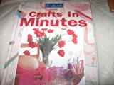 Handmade by Design Presents Crafts in Minutes, Inc. Oxmoor House;Leisure Arts, 0848716493