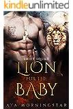 Lion Fur The Baby: BBW Lion Shifter Navy SEAL Forbidden Pregnancy Romance (SHIFT Squad Book 2)