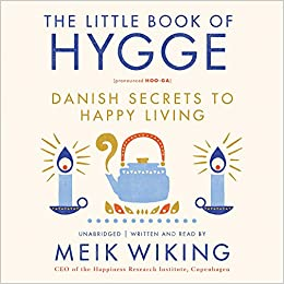 The Little Book of Hygge: Danish Secrets to Happy Living: Amazon.es: Meik Wiking: Libros en idiomas extranjeros