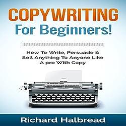 Copywriting: For Beginners!