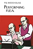 Performing Flea, P. G. Wodehouse, 1468308971