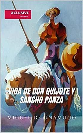 VIDA DE DON QUIJOTE Y SANCHO PANZA: (Versión completa