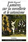 Lumières sur la sorcellerie et le satanisme par Brocard