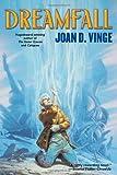 Dreamfall, Joan D. Vinge, 0765303426