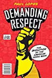 Demanding Respect, Paul Lopes, 1592134424