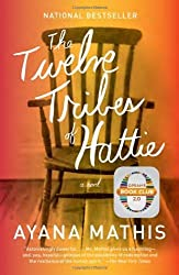 The Twelve Tribes of Hattie by Ayana Mathis (2013-10-08)