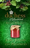The Duchess of Northumberland's Little Book of Jams, Jellies and Preserves, The Duchess of Northumberland, 0752494503