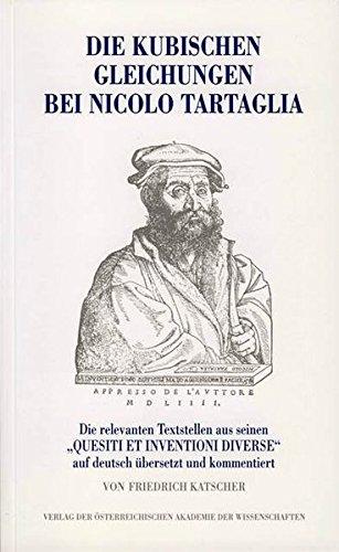 Die kubischen Gleichungen bei Nicolo Tartaglia: Die relevanten Textstellen aus seinen