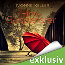 Hirngespenster Hörbuch von Ivonne Keller Gesprochen von: Vera Teltz