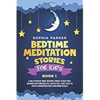 Bedtime Meditation Stories for Kids: A Collection of