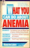 What You Can Do about Anemia, Marilyn Larkin, 0440214092