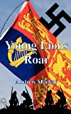 Young Lions Roar, Andrew MacKay, 1909395277