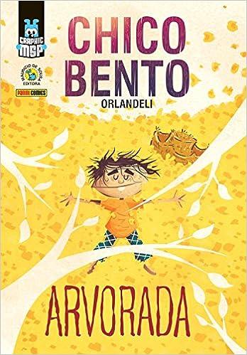 Chico Bento – Arvorada (Capa Dura)