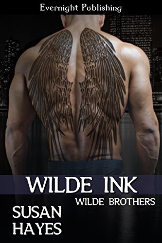Wilde Ink (Wilde Brothers Book 3)