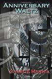 Anniversary Waltz, Charlie Mannix, 1480030783