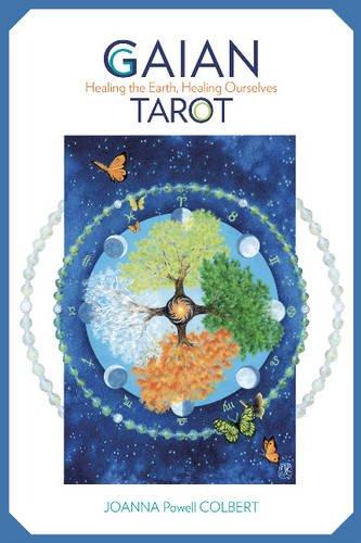 Gaian Tarot: Healing the Earth, Healing Ourselves Cards – June 28, 2016