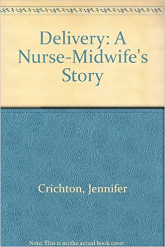 Book Delivery: A Nurse-Midwife's Story