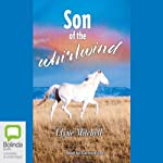 Son of the Whirlwind: The Silver Brumby, Book 6 | Elyne Mitchell