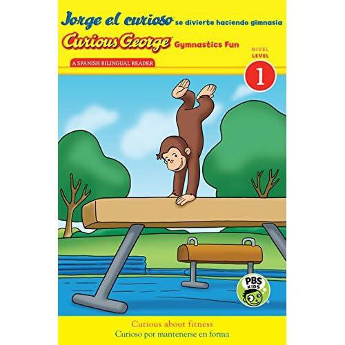 Jorge el curioso se divierte haciendo gimnasia/Curious George Gymnastics Fun bilingual (CGTV Reader) (Spanish and English Edition)