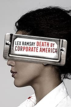 Death by Corporate America by [Ramsay, Lex]