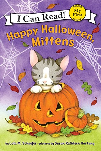 Happy Halloween, Mittens (My First I Can Read) by HarperCollins