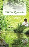 Will You Remember, Carol J., 1481770039