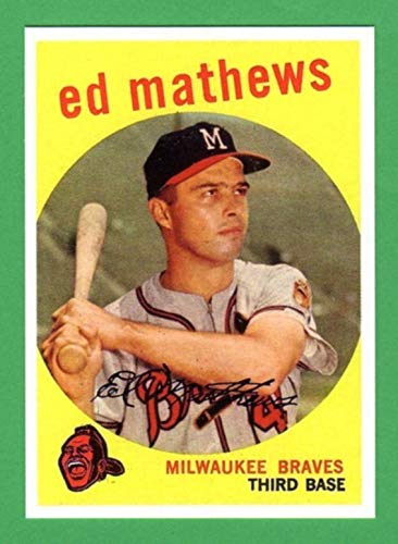 Ed Mathews 1959 Topps Reprint Card (Milwaukee Braves) (Atlanta)