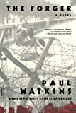 The Forger, Paul Watkins, 0312276966