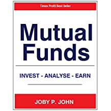 Mutual Funds - Invest Analyse Earn: Making Profit from Mutual Funds