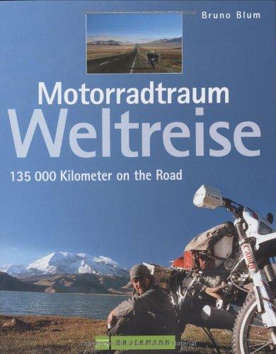 Motorradtraum Weltreise