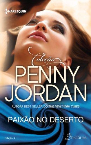 eBook Paixão no Deserto (Harlequin Coleção Penny Jordan Livro 3)