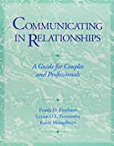 Communicating in Relationships 9780878223428