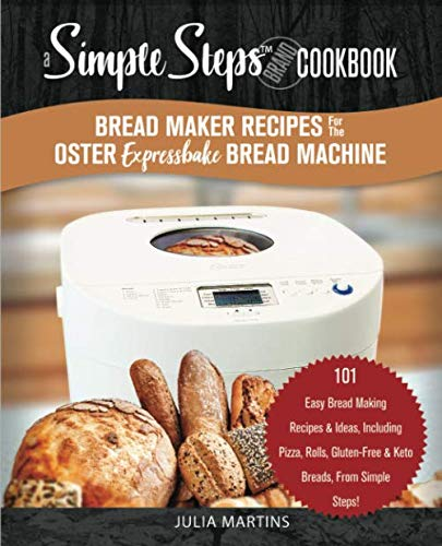 Bread Maker Recipes for the Oste...