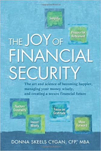 97bce1b8c0c31f The Joy of Financial Security  The art and science of becoming happier