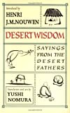 img - for Desert Wisdom: Sayings from the Desert Fathers book / textbook / text book