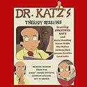 Dr. Katz's Therapy Sessions Radio/TV Program by Jonathan Katz Narrated by Jonathan Katz