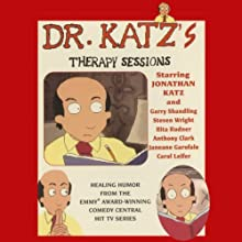 Dr. Katz's Therapy Sessions Radio/TV Program by Jonathan Katz Narrated by Jonathan Katz