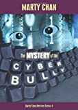 The Mystery of the Cyber Bully