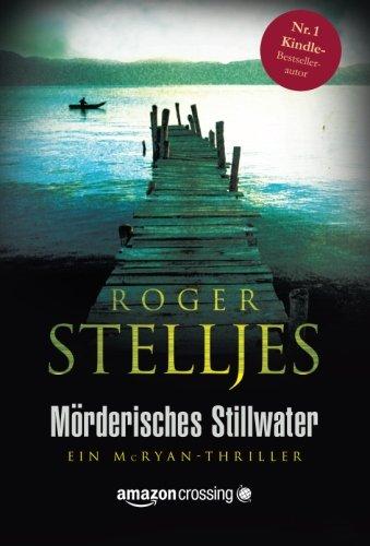 Mörderisches Stillwater (Ein McRyan-Thriller) (German Edition)