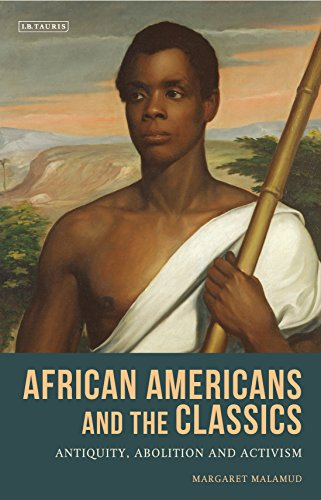 Books : African Americans and the Classics: Antiquity, Abolition and Activism (Library of Classical Studies)